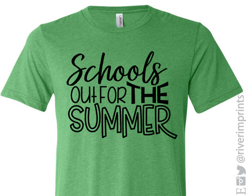 SCHOOLS OUT FOR THE SUMMER Graphic Triblend Tee by River Imprints
