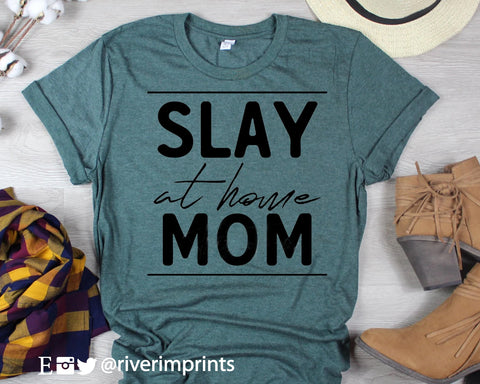 SLAY AT HOME MOM Blend Tee Shirt