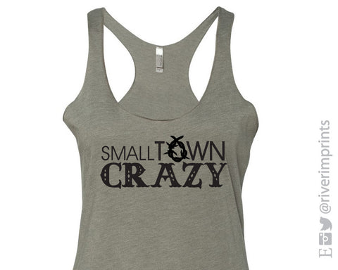 SMALL TOWN CRAZY Fitted Tank