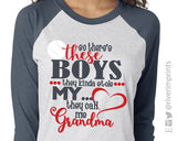 SO THERE'S THESE BOYS, THEY KINDA STOLE MY HEART, THEY CALL ME GRANDMA Triblend Raglan by River Imprints