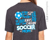 Add Soccer Mom Quote to the Back to any shirt