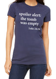 SPOILER ALERT: THE TOMB WAS EMPTY Graphic Triblend T-shirt by River Imprints