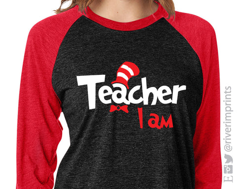 TEACHER I AM Suess Triblend Raglan by River Imprints