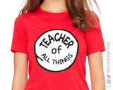 TEACHER OF ALL THINGS Suess Triblend Tee