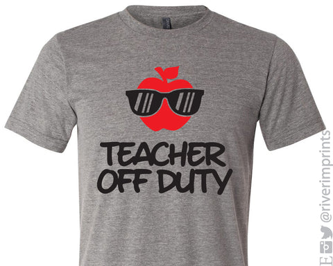 TEACHER OFF DUTY Graphic Triblend Tee by River Imprints