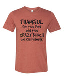 THANKFUL FOR THIS FOOD AND THIS CRAZY BUNCH WE CALL FAMILY Graphic Triblend T-shirt by River Imprints