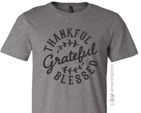 Thankful Grateful Blessed Graphic Blend Tee