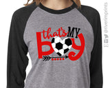 That's My Boy Triblend Soccer Raglan