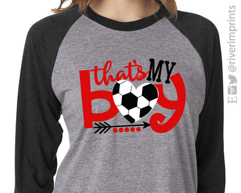 THAT'S MY BOY Triblend Soccer Raglan by River Imprints