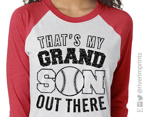 THAT'S MY GRANDSON OUT THERE Glittery Triblend Raglan by River Imprints