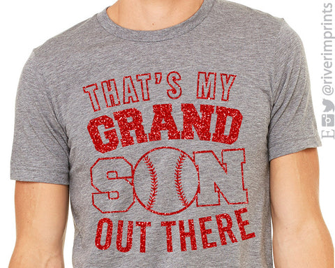 THAT'S MY GRANDSON OUT THERE Baseball Glitter Triblend Tee by River Imprints
