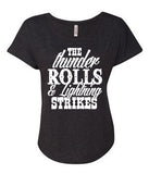 THE THUNDER ROLLS and LIGHTNING STRIKES Ladies Dolman T-shirt