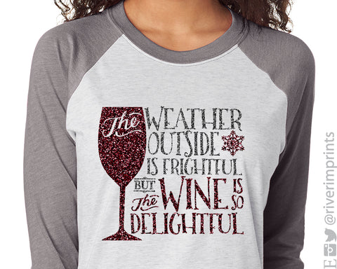 The Weather Outside is Frightful Glittery Raglan Unisex Triblend Tee