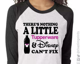 THERE'S NOTHING A LITTLE TUPPERWARE & DISNEY CAN'T FIX Glittery Triblend Raglan by River Imprints