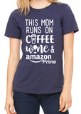 THIS MOM RUNS ON COFFEE WINE AND AMAZON PRIME Graphic Triblend T-shirt by River Imprints