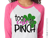 TOO CUTE TO PINCH Glittery Raglan T-Shirt