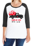 Truck Loads of Love Women's Curvy Collection 3/4 sleeve Valentine's Day raglan