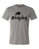 HASHTAG UNPLUG Graphic Triblend T-shirt by River Imprints