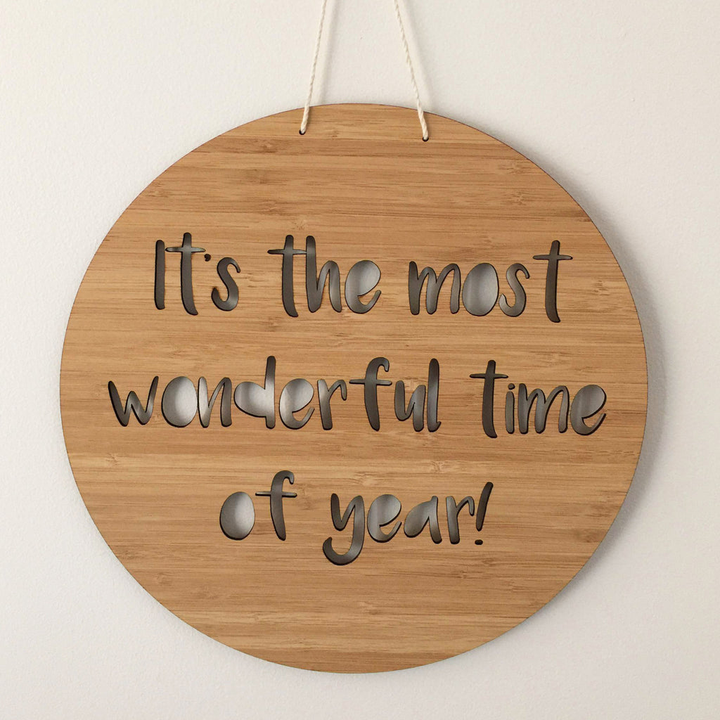 """It's the most wonderful time of year"" Laser Cut Wooden Sign"