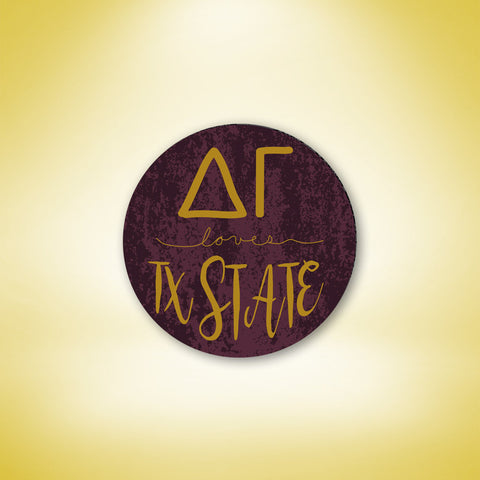 Delta Gamma Loves Texas State Button