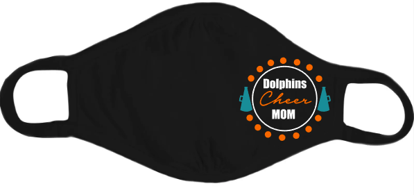 Dolphins Circle Cheer Mom Mask