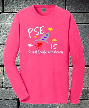PSE is School Ready - Life Ready 2020 Neon Pink Short or Long sleeve