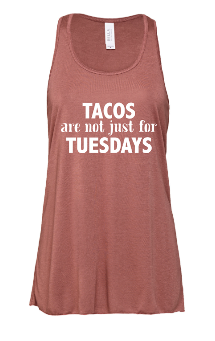 Tacos are not just for Tuesday