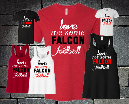 Love Me Some Falcons Football -  ladies and girls