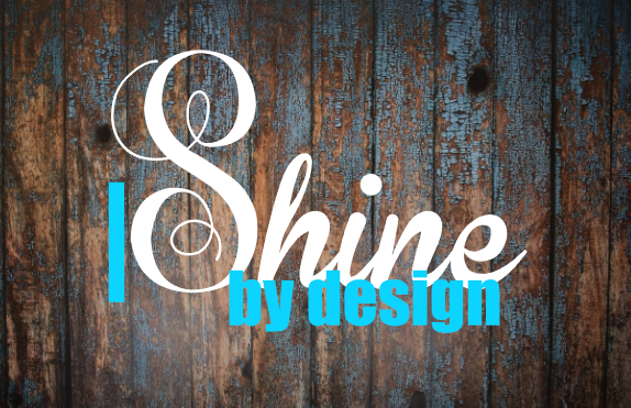 I Shine By Design