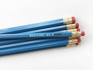Sweet Perversion - Mediocre As F*ck Pencil Set