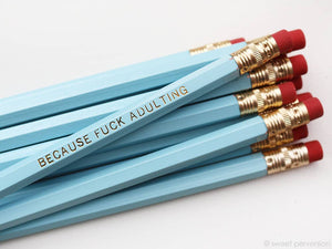 Sweet Perversion - Because F*ck Adulting Blue Pencil Set