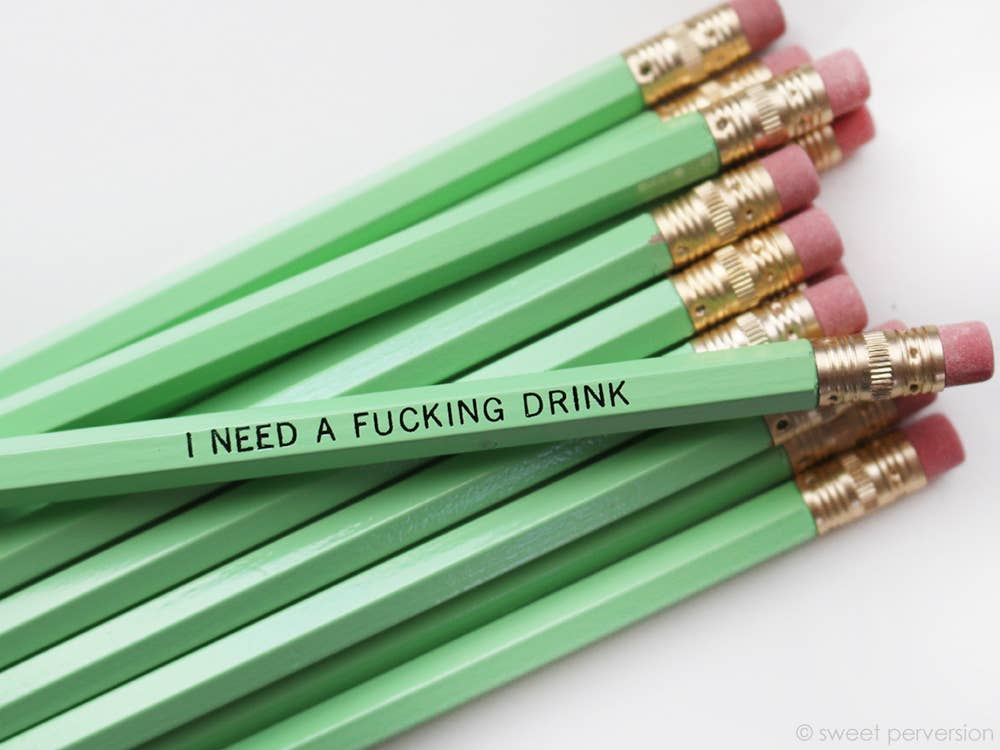 Sweet Perversion - I Need A F*cking Drink Green Pencil Set