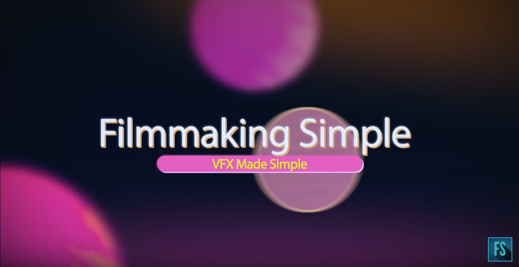 Best Of: Filmmaking Simple Tutorials