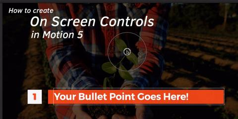 How to Create On Screen Controls in Motion 5 to Use In Final Cut Pro X