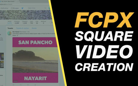 FCP X Square Video Creation tutorial by Ben Halsall