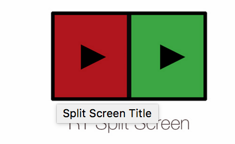 Split Screen Title