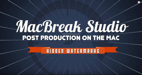 MacBreak Studio #377: Adding Hidden Watermarks in FCP X