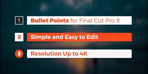 Bullet Points for Final Cut Pro X