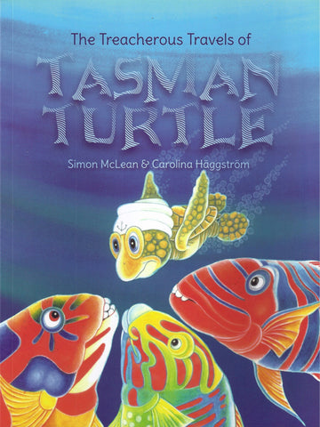 The Treacherous Travels of Tasman Turtle