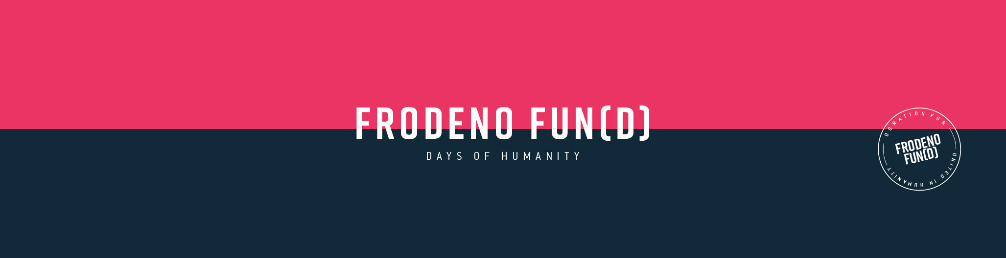 Ryzon Days of Humanity // Frodeno Fun(d) Header Image