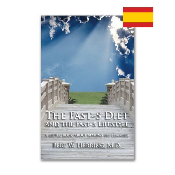 The Fast-5 Diet and the Fast-5 Lifestyle eBook (2005) - Spanish/Español Translation