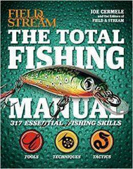 The Total Fishing Manual (Field & Stream): 317 Essential Fishing Skills-Score Discount Fishing Supplies
