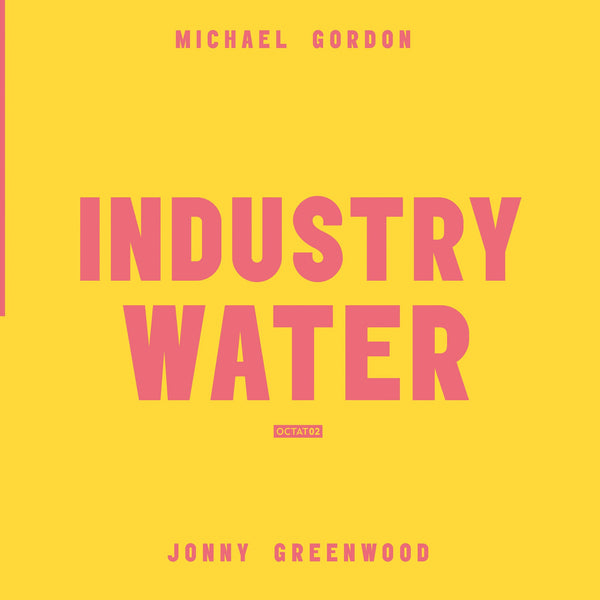 Volume 2: Industry, Water - Vinyl