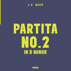 Volume 1: Partita No.2 in D Minor - Vinyl
