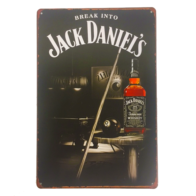 """Break Into Jack Daniels"" Vintage Collectible Metal Sign Wall Art Decor With 4 Pre-drilled Holes"