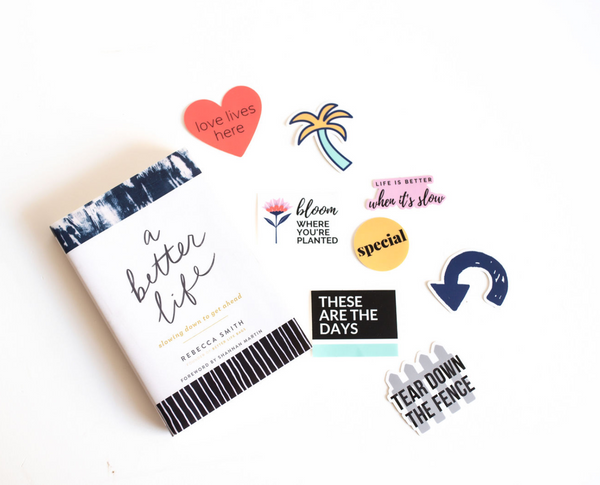 A Better Life Sticker Pack
