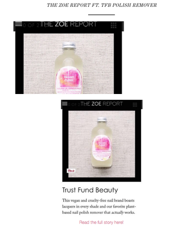 Trust Fund Beauty Nail Polish Remover wipes in the Zoe Report