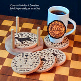 """I love my ?"" premium coaster set. Add a rustic or urban design Coaster Holder."