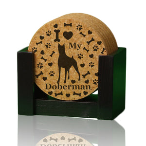 """I love my Doberman"" premium coaster set. Add a rustic or urban design Coaster Holder."