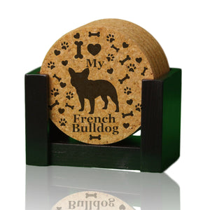 """I love my French Bulldog"" premium coaster set. Add a rustic or urban design Coaster Holder."